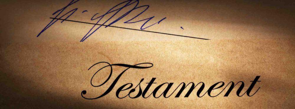 Das Wort Testament und eine Unterschrift